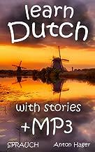 learn DUTCH +mp3 stories: Sprauch - the simple method