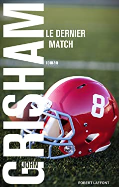 Le Dernier match (Hors collection) (French Edition)