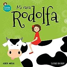 Mi vaca Rodolfa (El mundo de Lucia) (Volume 5) (Spanish Edition)