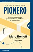 Pionero: El poder de los negocios para ser verdaderas plataformas de cambio positivo (Gestión del conocimiento) (Spanish E...