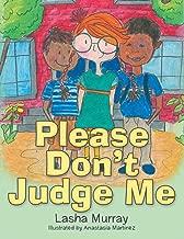 Please Don't Judge Me