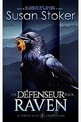 Un Défenseur pour Raven (Mercenaires Rebelles t. 7) Format Kindle