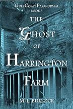The Ghost of Harrington Farm (Gulf Coast Paranormal Book 8)