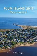 Plum Island 2017: The Resurrection