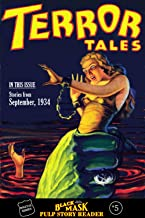 Black Mask Pulp Story Reader #5: Stories from the September, 1934 issue of TERROR TALES