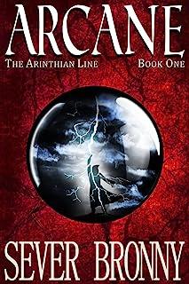 Arcane (The Arinthian Line Book 1)