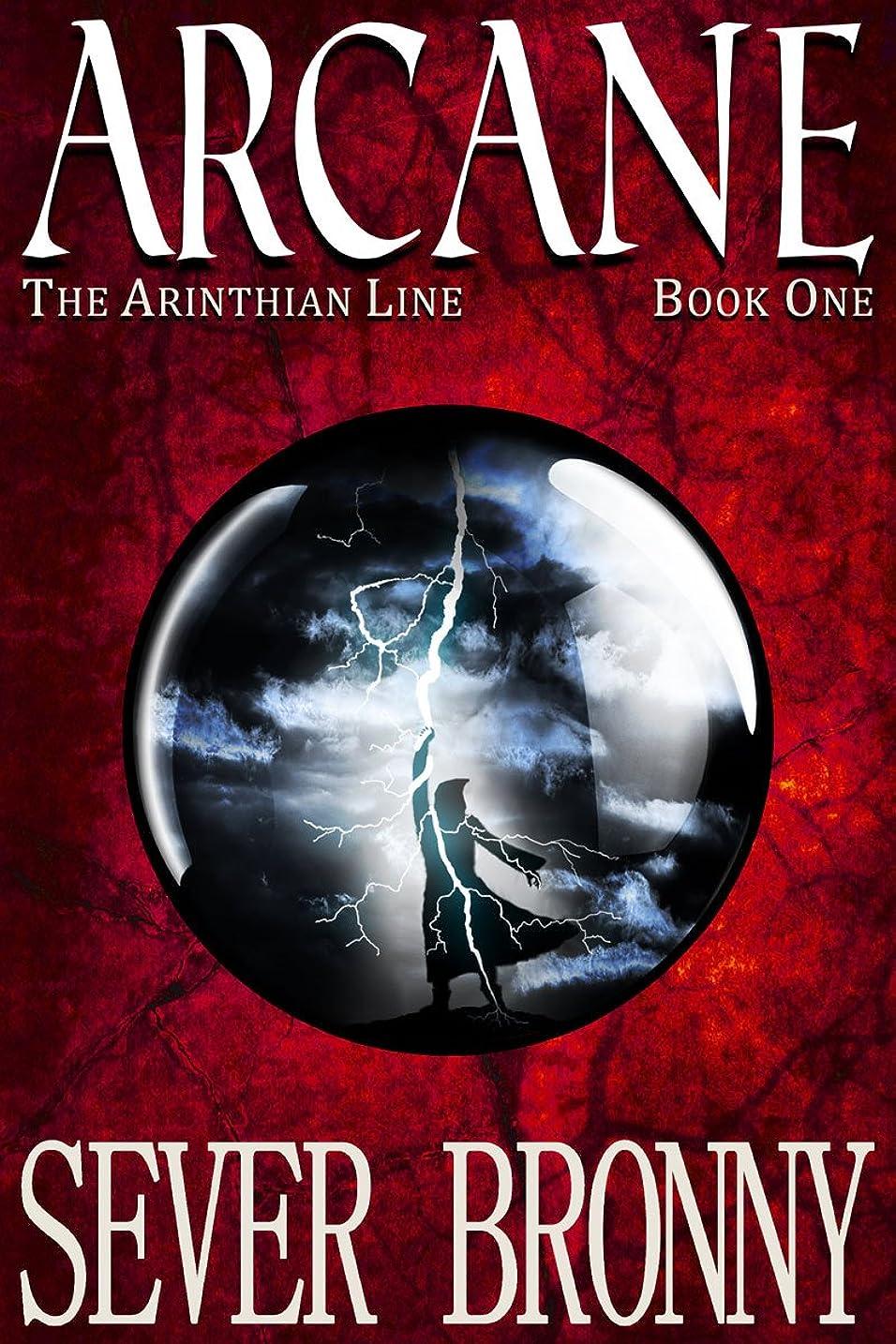 ワイプ詩人階下Arcane (The Arinthian Line Book 1) (English Edition)