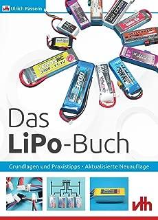 Das LiPo-Buch: Grundlagen und Praxistipps, Aktualisierte Neuauflage (German Edition)