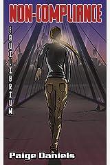 Non-Compliance: Equilibrium Kindle Edition