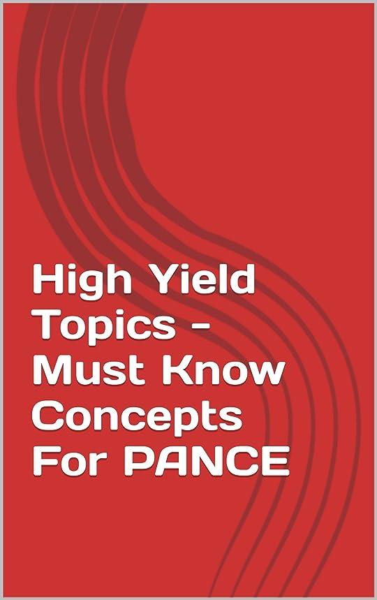 シャーロックホームズ争い角度High Yield Topics - Must Know Concepts For PANCE (English Edition)
