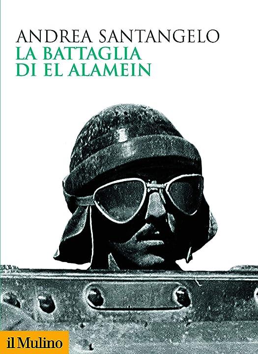 La battaglia di el alamein copertina flessibile 978-8815287373