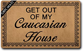 GXFC Welcome Mat with Rubber Back Get Out of My Caucasian House Funny Doormat for Entrance Way Monogram Mats for Front Door Mat No Slip Kitchen Rugs and Mats 30