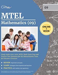 MTEL Mathematics (09) Study Guide 2019-2020: MTEL Math Exam Prep and Practice Test Questions for the Massachusetts Tests for Educator Licensure