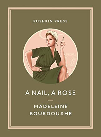A Nail, A Rose (Pushkin Collection)