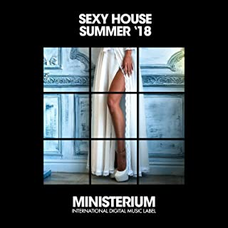 Sexy House Summer '18