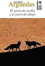 El zorro de arriba y el zorro de abajo (Spanish Edition)