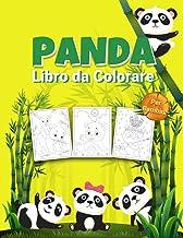 Panda Libro da Colorare per Bambini: Meraviglioso libro di attività del panda per bambini, ragazzi e ragazze, grande libro...