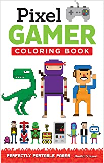 Pixel Gamer Coloring Book: Perfectly Portable Pages (On-the-go Coloring Book)