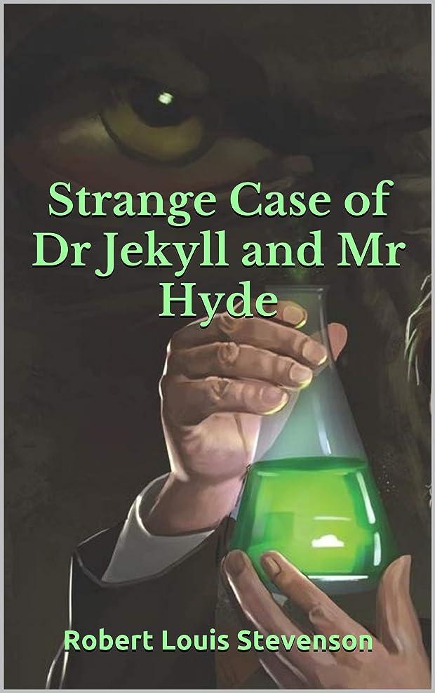 剥ぎ取る好意下品Strange Case of Dr Jekyll and Mr Hyde (English Edition)