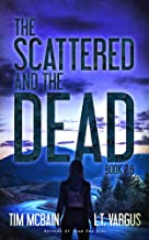 the scattered and the dead book 3