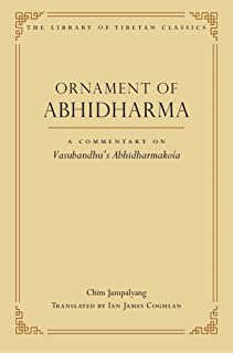 Ornament of Abhidharma: A Commentary on Vasubandhu's Abhidharmakoa: A Commentary on Vasubandhu's Abhidharmakosa: 23