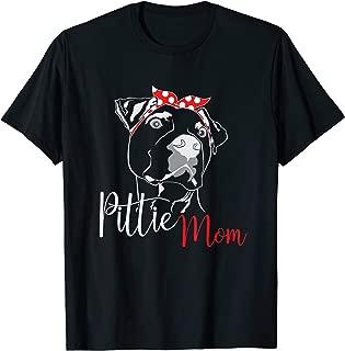 Pittie Mom T-Shirt American Pitbull Shirt Dog Lover Gift