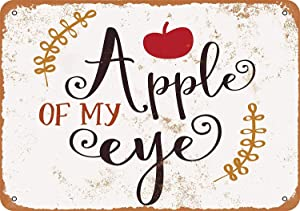 Keviewly Apple of My Eye Metal Tin Sign 12 X 8 Inches Retro Vintage Decor