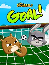 The Squirrels: Goal!