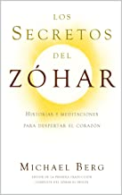 Los Secretos del Zóhar: Historias y meditaciones para despertar el corazón (Spanish Edition)