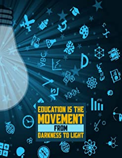 education is the movement from darkness to light: Flexible Lesson Planning, Year Weekly Monthly and Daily Planner, Schoolg...