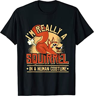 I'm Really A Squirrel Lover Animal Squirrel T-Shirt