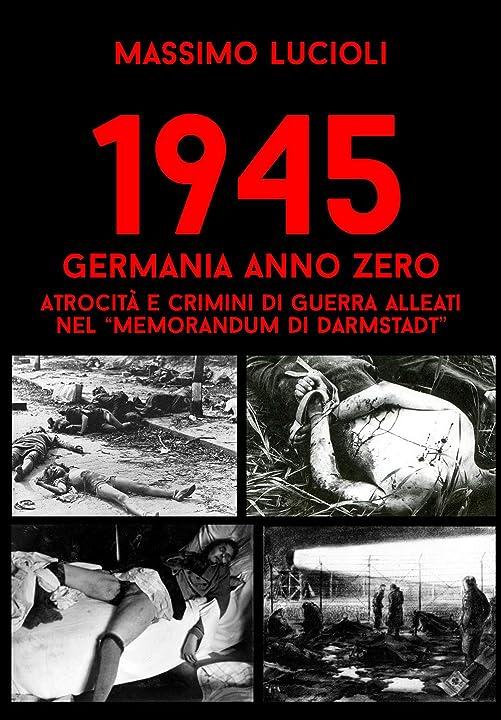 Memorandum di darmstadt - 1945 germania anno zero - massimo lucioli 978-8831430159