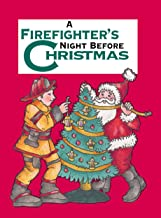 A Firefighter's Night Before Christmas (Night Before Christmas Series)