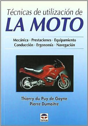 Tecnicas de Utilizacion de La Moto (Spanish Edition)