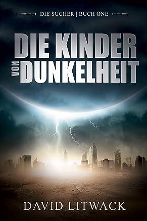 Die Kinder von Dunkelheit (German Edition)