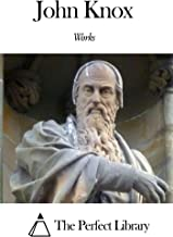 Best the works of john knox 6 Reviews
