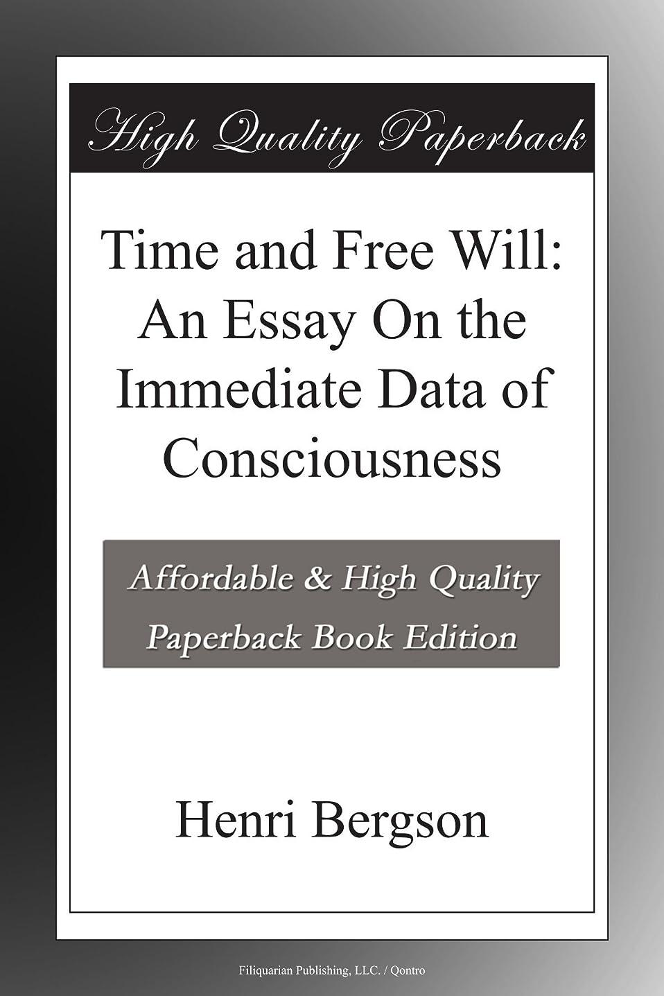 まぶしさおなかがすいた連想Time and Free Will: An Essay On the Immediate Data of Consciousness