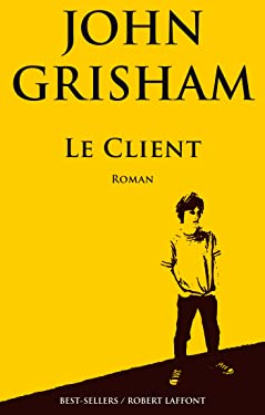 Le Client (BEST-SELLERS) (French Edition)