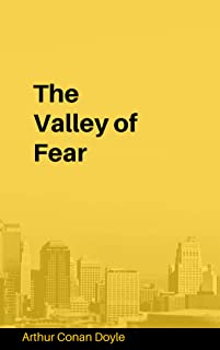 The Valley of Fear (illustrated) (English Edition)