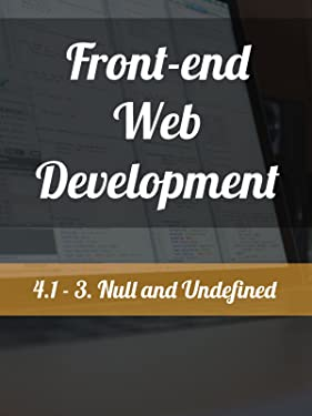 4.1 - 3. Null and Undefined