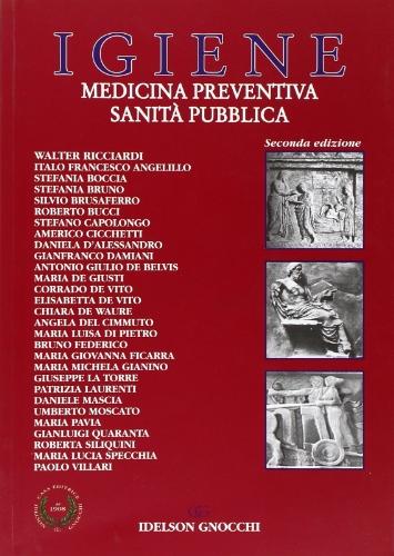 Igiene. Medicina preventiva e sanità pubblica