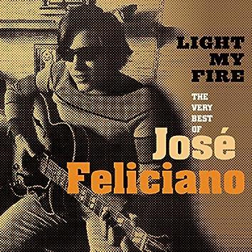 Light My Fire: The Very Best Of José Feliciano
