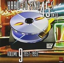 Hard to Find 45s on Volume 9: 1957-1959