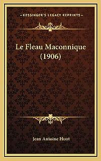 Le Fleau Maconnique (1906)