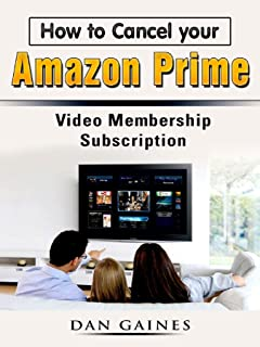 How to Cancel your Amazon Prime Video Membership Subscription