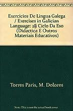 Exercicios De Lingua Galega / Exercises in Galician Language: 2º Ciclo Da Eso (Didactica E Outros Materiais Educativos)