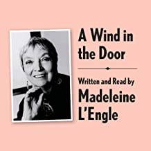 A Wind in the Door Archival Edition: Read by the Author (A Wrinkle in Time Quintet, Book 2)