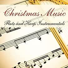 Christmas Music: Flute & Harp Instrumentals