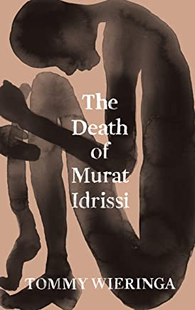 The Death of Murat Idrissi (English Edition)