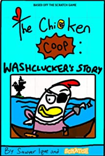 The Chicken Coop: Washclucker's Story (English Edition)